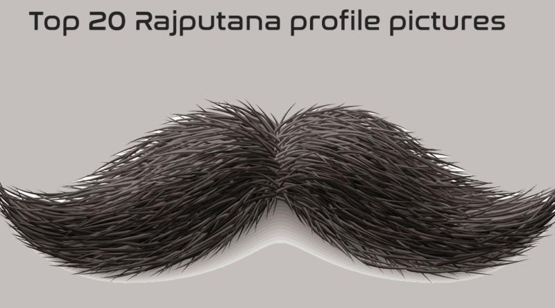 Top 20 Rajputana profile pictures